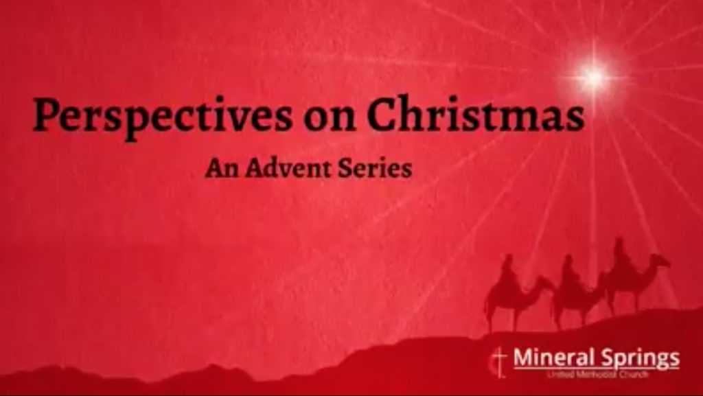 Perspectives of Christmas - An Advent Series